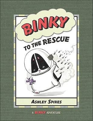 Binky to the Rescue By Spires, Ashley