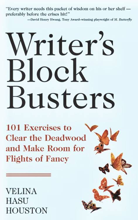 'Writer's Block' Busters By Houston, Velina Hasu